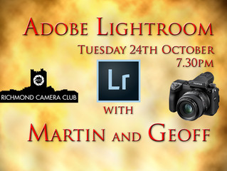 24th October - Adobe Lightroom with Martin and Geoff