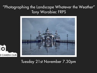 "21st November - ""Photographing the Landscape Whatever the Weather"" by Tony Worobiec FRPS"