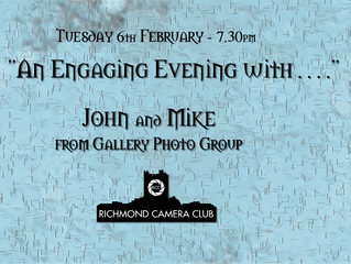 "6th February - ""An Engaging Evening with John and Mike"" from Gallery Photo Group"