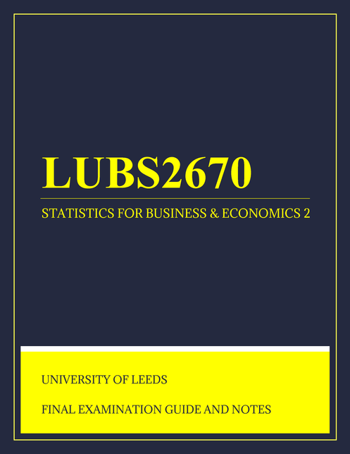 University of Leeds - LUBS2670: Statistics for Business and Economics 2