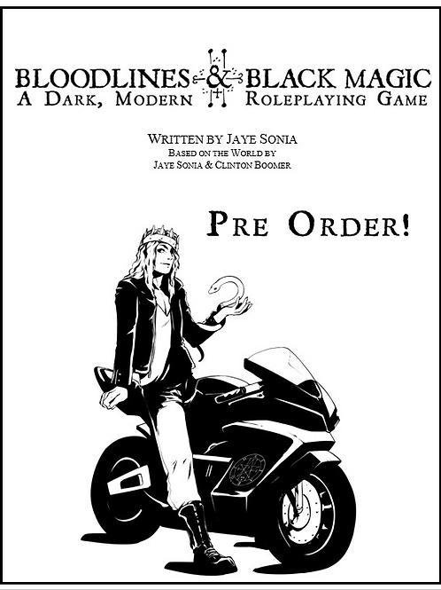 Bloodlines & Black Magic     PDF + Premium Hardcover