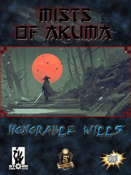 Mists of Akuma: Honorable Wills