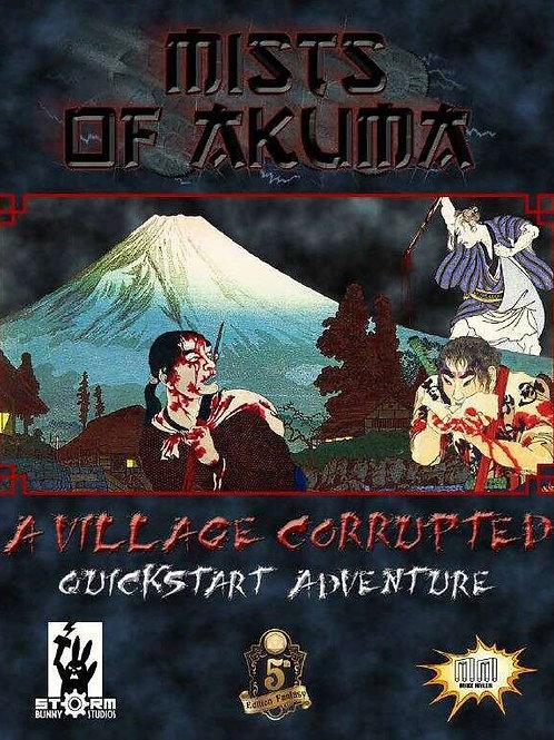 Mists of Akuma: A Village Corrupted (A Free Quickstart Adventure)
