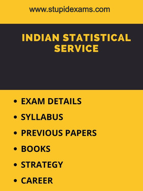 ISS EXAM - Eligibility, Syllabus, Career, Books, Strategy, Previous Papers - All Details.