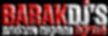ברק דיג'ייס Barak Djs מוסיקה לחתונות