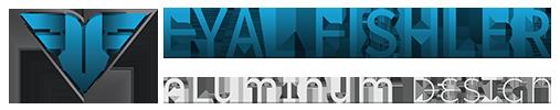 אייל פישלר - אלומיניום דיזיין