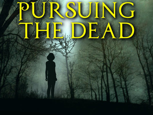 """""""Pursuing the Dead"""" Wins Award!"""