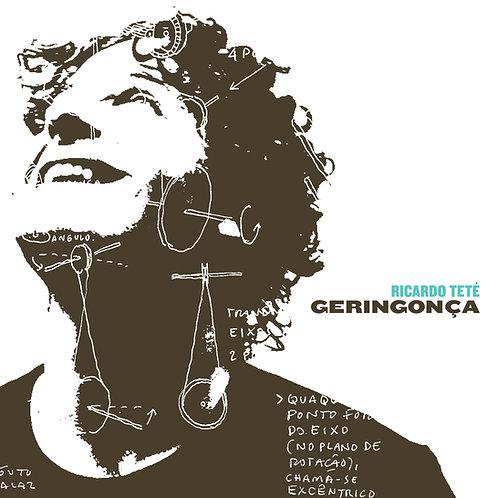 CD Ricardo Teté - Geringonça