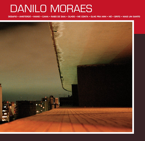 CD Danilo Moraes - Danilo Moraes