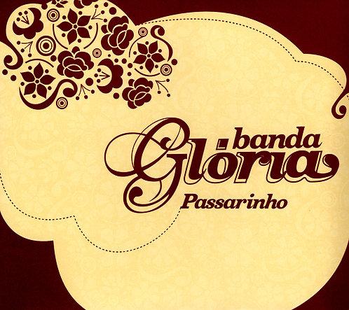 CD Banda Glória - Passarinho