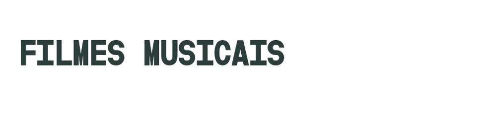 Filmes Musicais