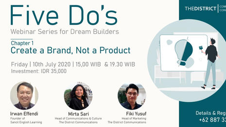 FIVE DO's Chapter 1: Create a Brand, Not a Product