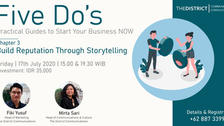 FIVE DO's Chapter 3: Build Reputation Through Storytelling