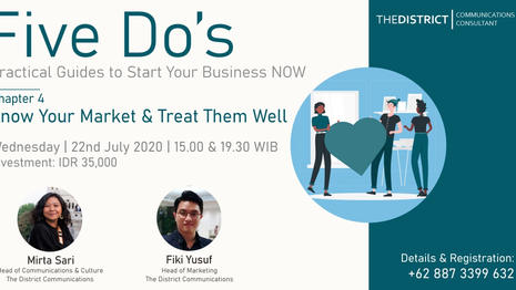 FIVE DO's Chapter 4: Know Your Market & Treat Them Well