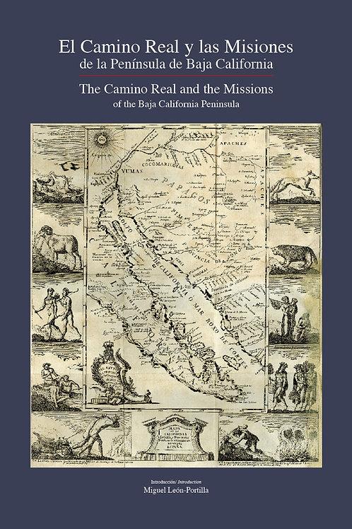 El Camino Real y Las Misiones de la Península de Baja California