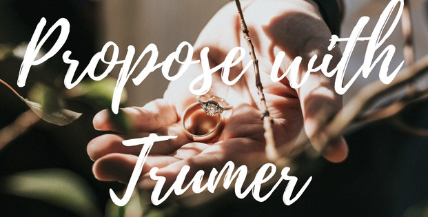 Propose with Trumer Fine Jewelry
