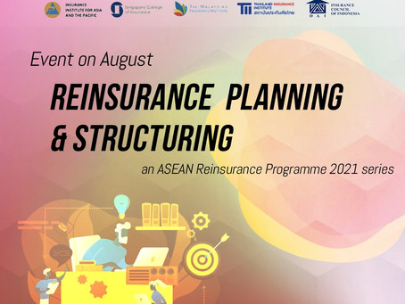 WEBINAR ON ASEAN REINSURANCE PLANNING AND STRUCTURING