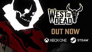 WestofDead_LaunchTrailer_XboxSteam_YouTu