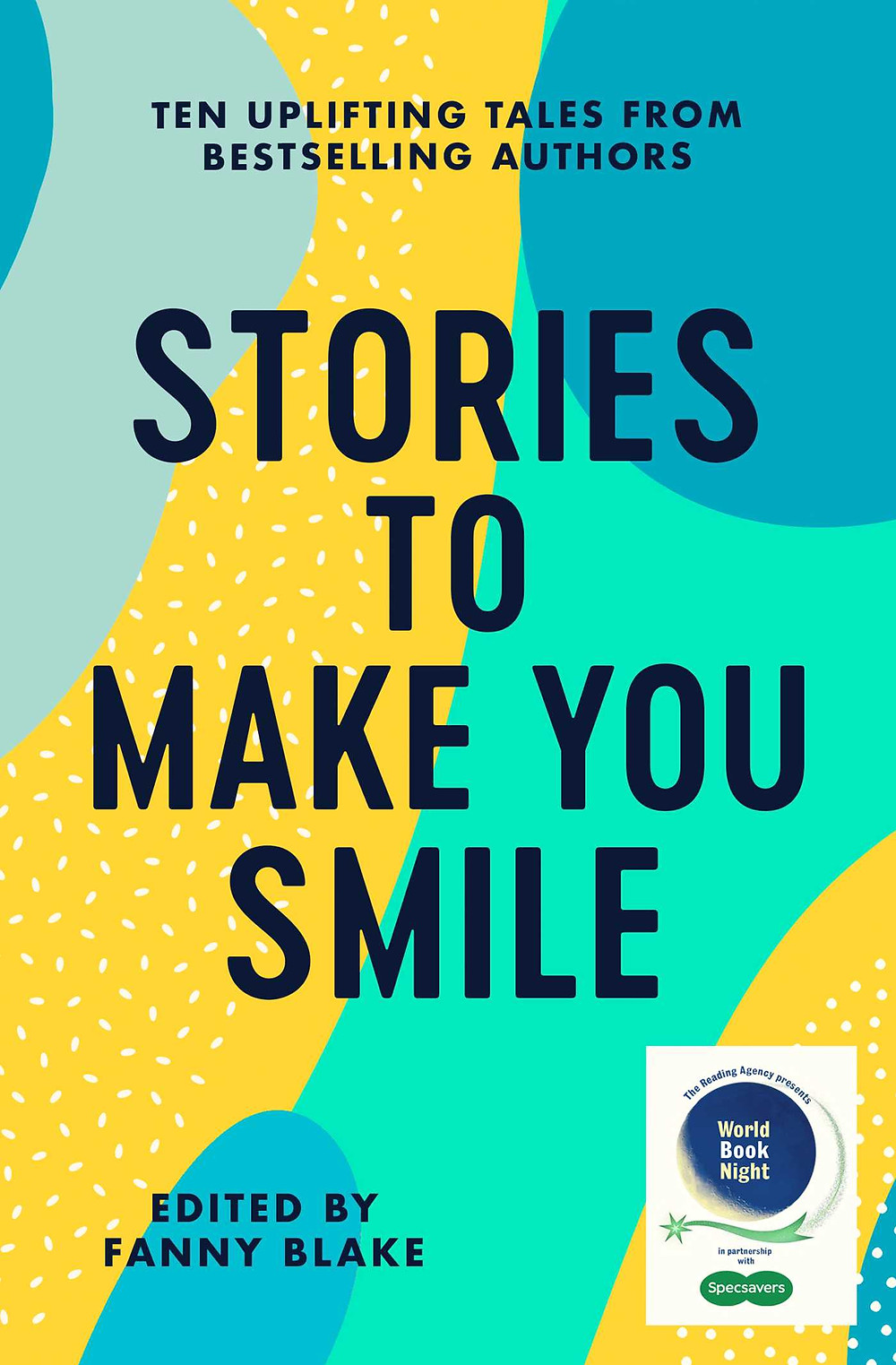 Book cover image of the short story collection Stories to Make You Smile