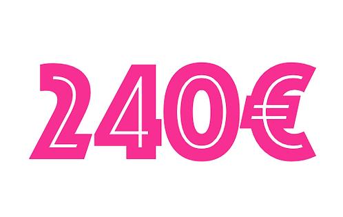 240€ VOUCHER