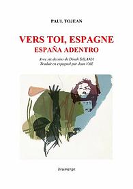 Vers toi, Espagne.webp