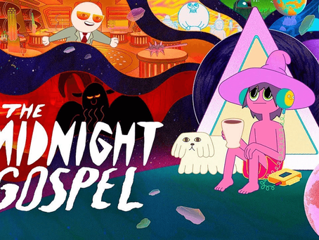 ARTICLE: Hard Psychedelic Truths - A Review of The Midnight Gospel