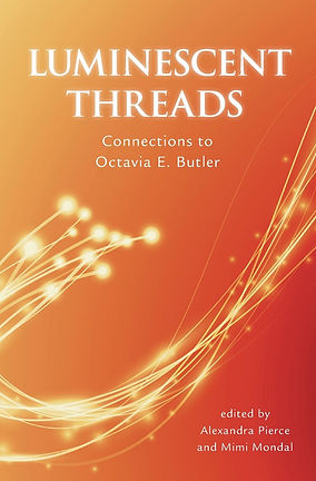 Review: Luminescent Threads: Connections to Octavia Butler