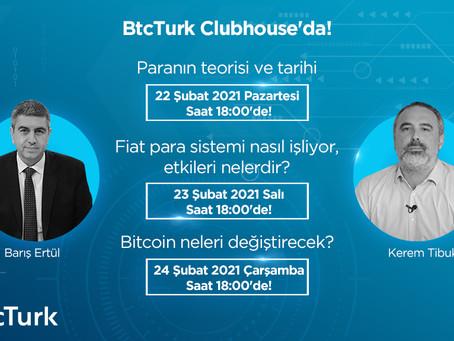 Bitcoin yükselişi BtcTurk ile Clubhouse'da