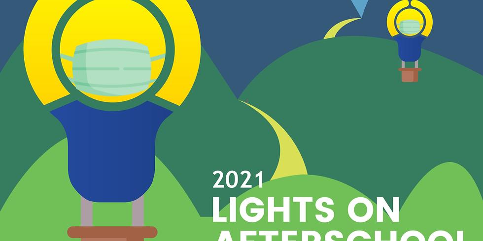 Celebrate Lights On Afterschool 2021
