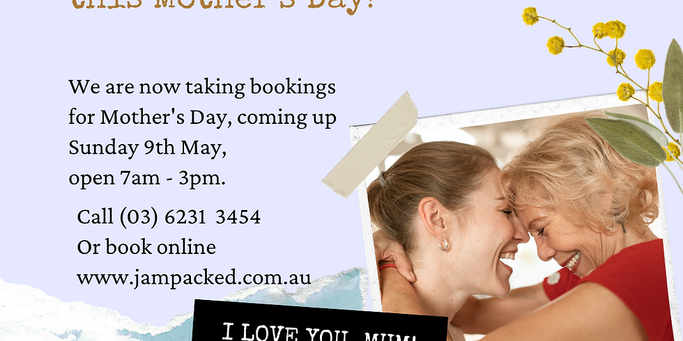 Mother's Day 9th May