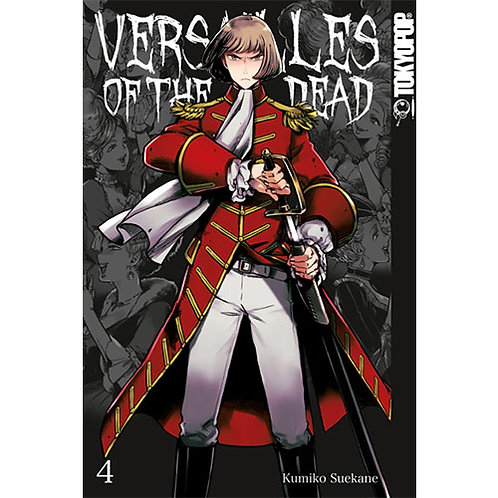 Versailles of the Dead - Band 4 (Manga | TokyoPop)