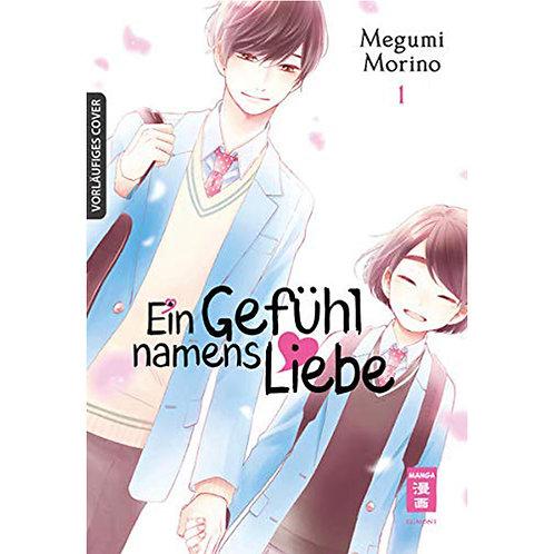 Ein Gefühl namens Liebe - Band 1 - Erstauflage mit Extra (Manga | Egmont Manga)