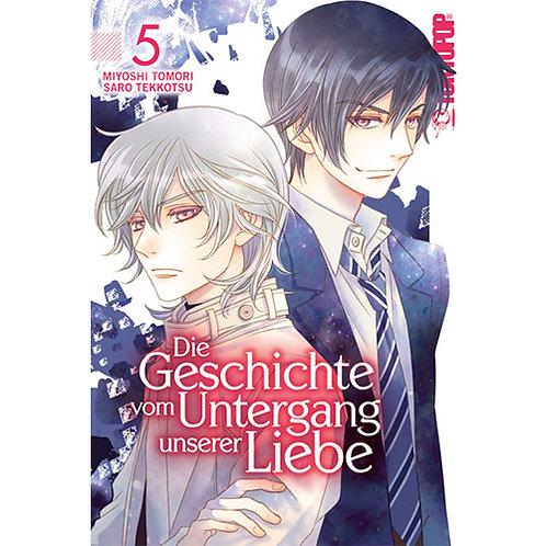 Die Geschichte vom Untergang unserer Liebe - Band 5 (Manga   Tokyopop)