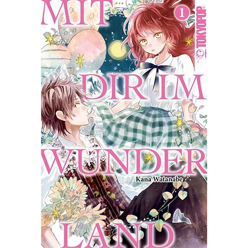 Mit dir im Wunderland - Band 01 (Manga | TokyoPop)