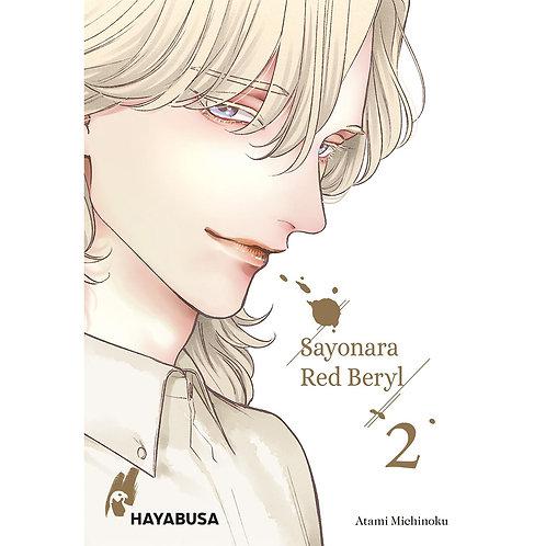 Sayonara Red Beryl - Band 2 (Manga   Hayabusa)