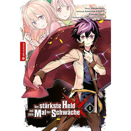 Der stärkste Held mit dem Mal der Schwäche - Band 01 (Manga   altraverse)