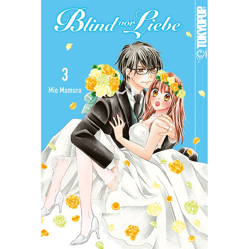 Blind vor Liebe - Band 3 (Manga   TokyoPop)