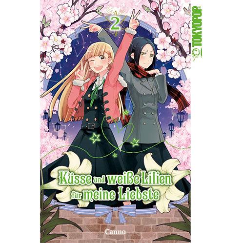 Küsse und weiße Lilien für meine Liebste - Band 2 (Manga | TokyoPop)