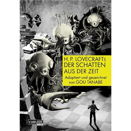 H.P. Lovecrafts Der Schatten aus der Zeit (Manga   Carlsen Manga)
