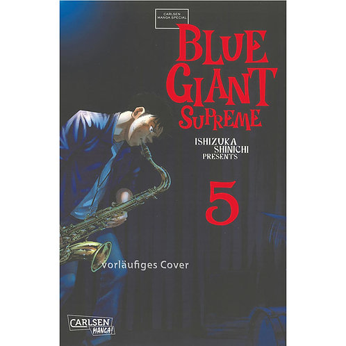 Blue Giant Supreme - Band 5 (Manga | Carlsen Manga)