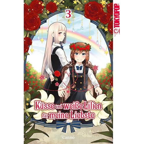 Küsse und weiße Lilien für meine Liebste - Band 3 (Manga | Tokyopop)