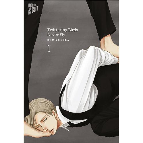 Twittering Birds never fly - Band 1 (Manga | Manga Cult)