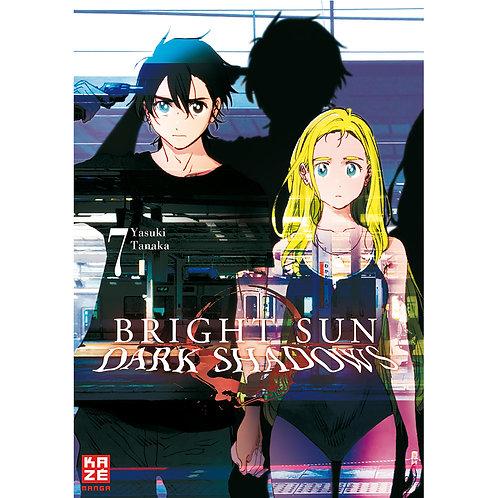 Bright Sun – Dark Shadows - Band 7 (Manga   Kazé)