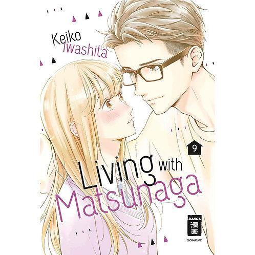 Living with Matsunaga - Band 9 (Manga | Egmont Manga)