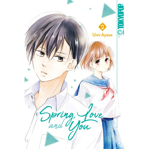 Spring, Love and You - Band 2 (Manga | Tokyopop)