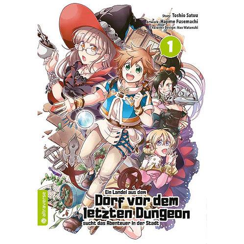 Ein Landei aus dem Dorf vor dem letzten Dungeon...- Band 01 (Manga | altraverse)