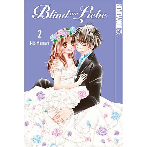 Blind vor Liebe - Band 2 (Manga | TokyoPop)
