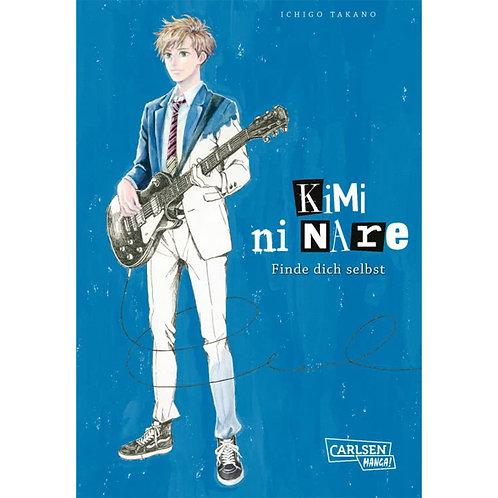 Kimi ni nare - Finde dich selbst -  Einzelband (Manga | Carlsen Manga)