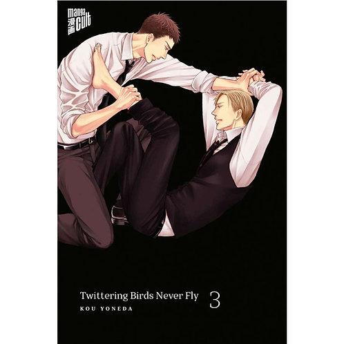 Twittering Birds never fly - Band 3 (Manga | Manga Cult)