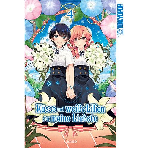 Küsse und weiße Lilien für meine Liebste - Band 4 (Manga | Tokyopop)